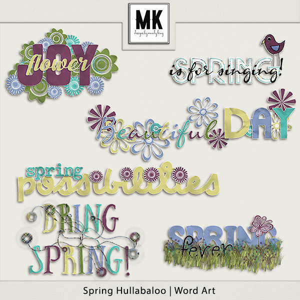 Spring Hullaballoo Word Art Digital Art - Digital Scrapbooking Kits