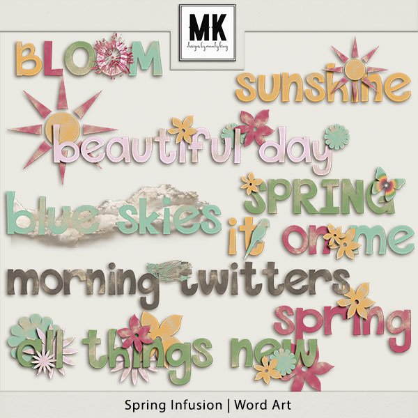 Spring Infusion Word Art Digital Art - Digital Scrapbooking Kits