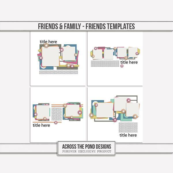 Friends & Family - Friends Templates Digital Art - Digital Scrapbooking Kits