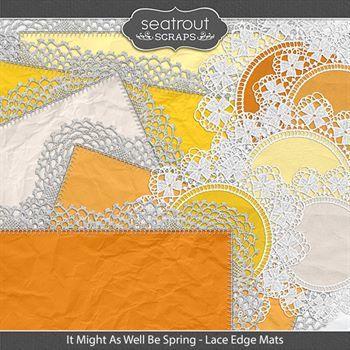 It Might As Well Be Spring Lace Edge Mats Digital Art - Digital Scrapbooking Kits