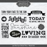 Let The Sun Shine Thru Word Art
