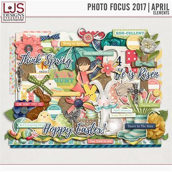 Photo Focus 2017 - April Elements Digital Art - Digital Scrapbooking Kits