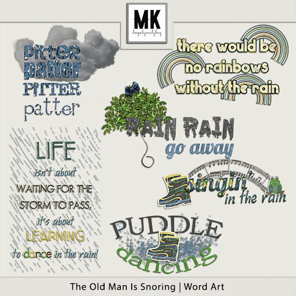 The Old Man Is Snoring - Word Art Digital Art - Digital Scrapbooking Kits