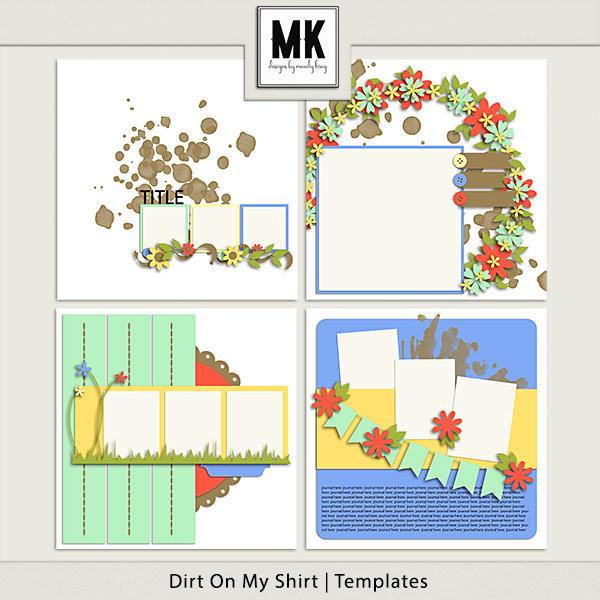 Dirt On My Shirt - Templates Digital Art - Digital Scrapbooking Kits