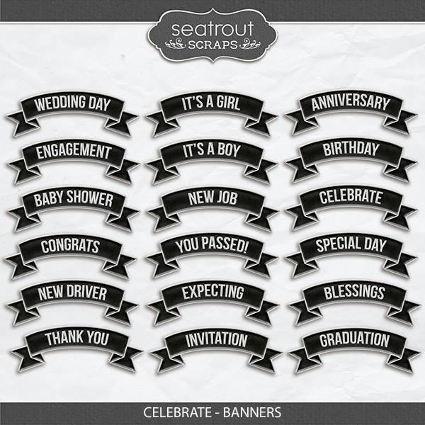 Celebrate - Banners Digital Art - Digital Scrapbooking Kits