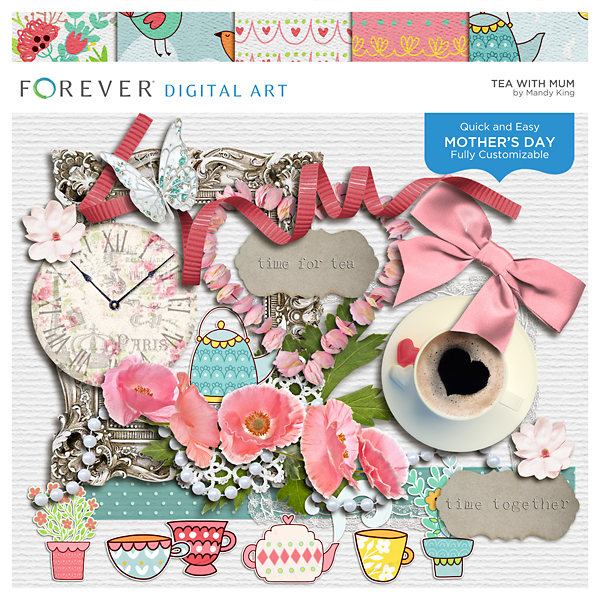 Tea With Mum Digital Art - Digital Scrapbooking Kits