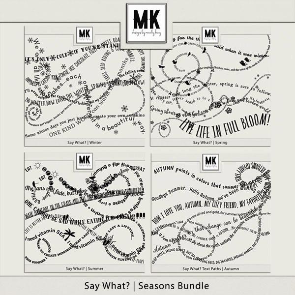 Say What - Seasons Bundle Digital Art - Digital Scrapbooking Kits