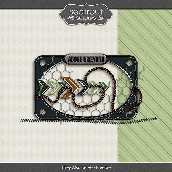 They Also Serve - Freebie Digital Art - Digital Scrapbooking Kits
