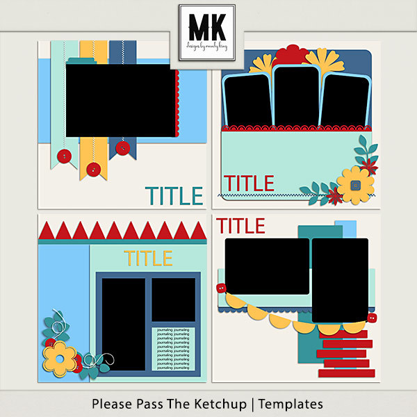 Please Pass The Ketchup - Templates Digital Art - Digital Scrapbooking Kits