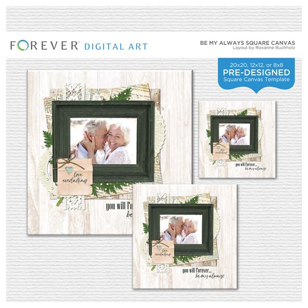 Be My Always Square Canvas Digital Art - Digital Scrapbooking Kits