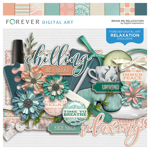 Bring Me Relaxation Digital Art - Digital Scrapbooking Kits