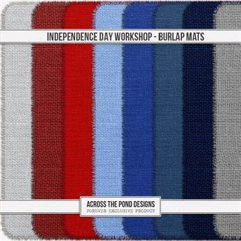 Independence Day Workshop - Burlap Mattes Digital Art - Digital Scrapbooking Kits