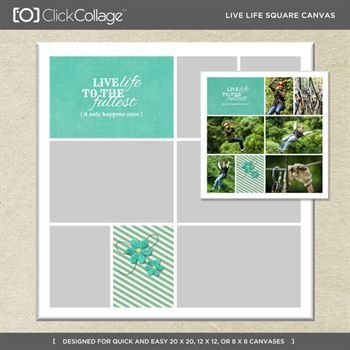 Live Life Square Canvas Digital Art - Digital Scrapbooking Kits