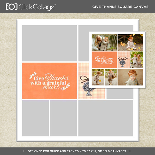 Give Thanks Square Canvas Digital Art - Digital Scrapbooking Kits