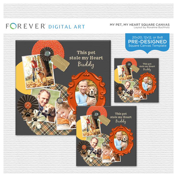My Pet, My Heart Square Canvas Digital Art - Digital Scrapbooking Kits