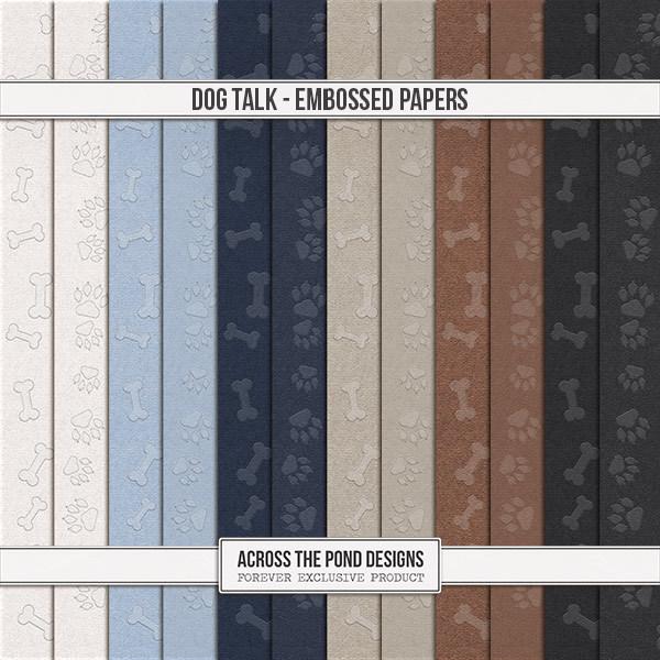 Dog Talk - Embossed Papers Digital Art - Digital Scrapbooking Kits