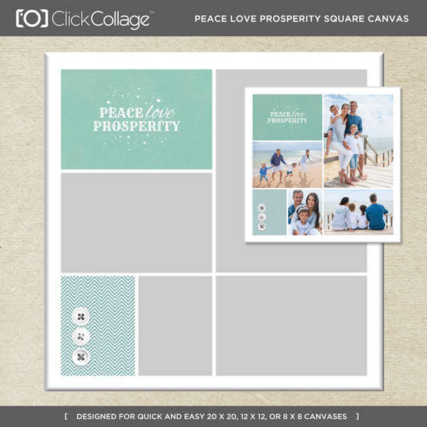 Peace Love Prosperity Square Canvas Digital Art - Digital Scrapbooking Kits