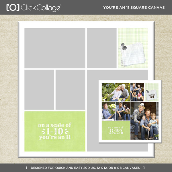 You're An 11 Square Canvas Digital Art - Digital Scrapbooking Kits