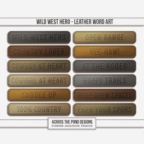Wild West Hero - Word Art Digital Art - Digital Scrapbooking Kits