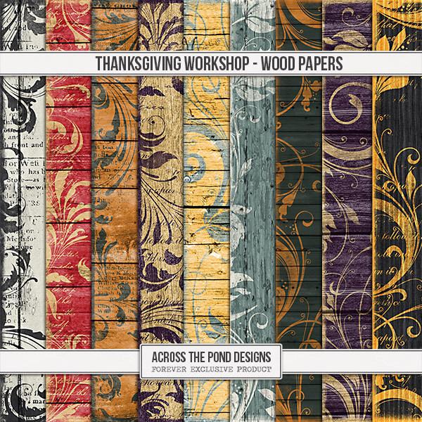Thanksgiving Workshop - Wood Papers Digital Art - Digital Scrapbooking Kits
