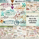 This is Life Scrap.Words Collection