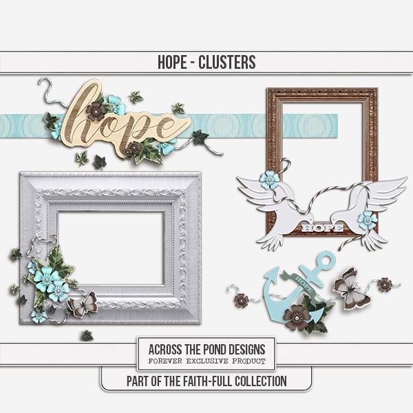 Faithfull - Hope - Clusters Digital Art - Digital Scrapbooking Kits
