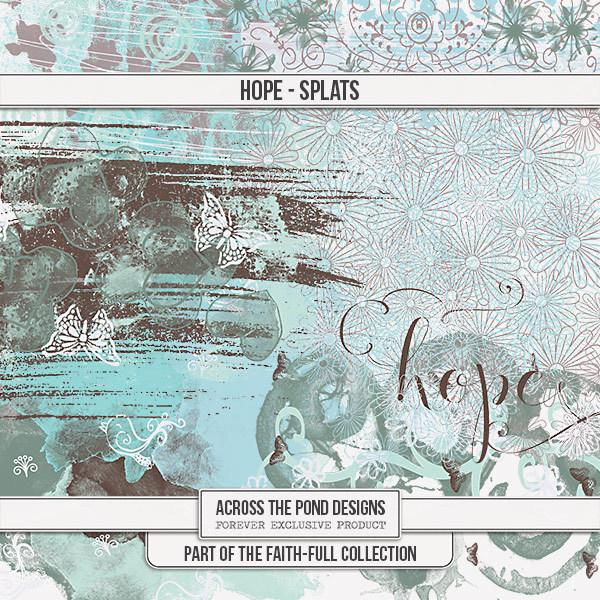 Faithfull - Hope - Splats Digital Art - Digital Scrapbooking Kits