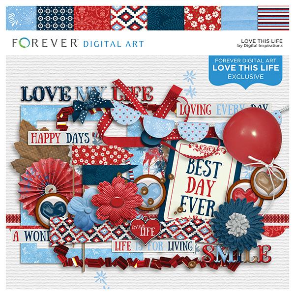 Love This Life Digital Art - Digital Scrapbooking Kits