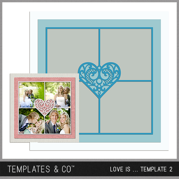 Love Is ... Template 2 Digital Art - Digital Scrapbooking Kits