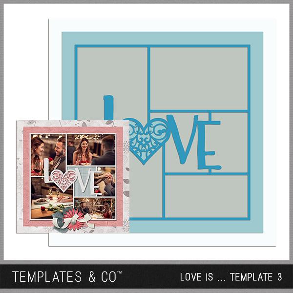Love Is ... Template 3 Digital Art - Digital Scrapbooking Kits