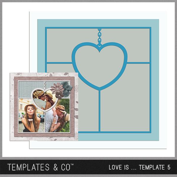 Love Is ... Template 5 Digital Art - Digital Scrapbooking Kits