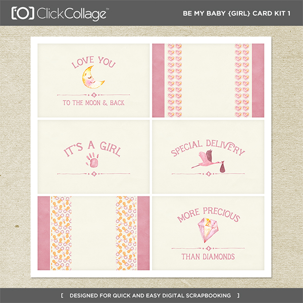 Be My Baby Girl Card Kit 1 Digital Art - Digital Scrapbooking Kits