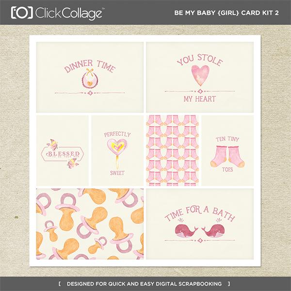 Be My Baby Girl Card Kit 2 Digital Art - Digital Scrapbooking Kits