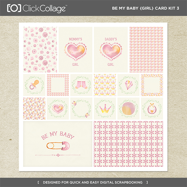 Be My Baby Girl Card Kit 3 Digital Art - Digital Scrapbooking Kits