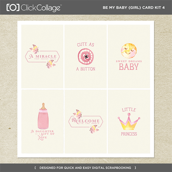 Be My Baby Girl Card Kit 4 Digital Art - Digital Scrapbooking Kits