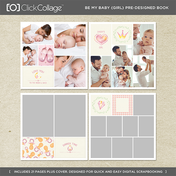 Be My Baby Girl Pre-designed Book Digital Art - Digital Scrapbooking Kits