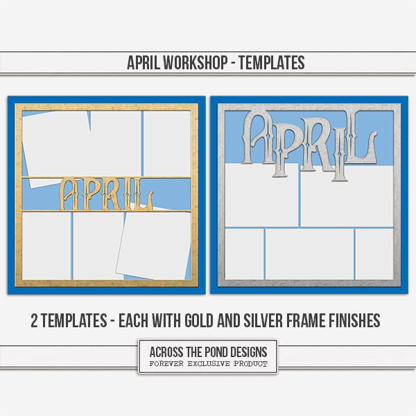 April Workshop - Templates Digital Art - Digital Scrapbooking Kits