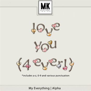 My Everything - Alpha Digital Art - Digital Scrapbooking Kits