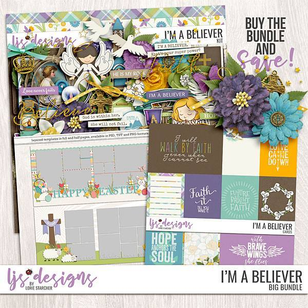 I'm A Believer - Big Bundle Digital Art - Digital Scrapbooking Kits