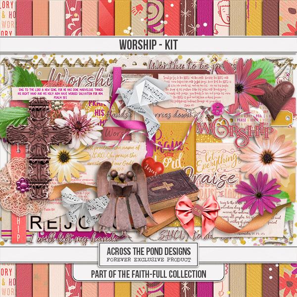 Faithfull Series - Worship - Page Kit Digital Art - Digital Scrapbooking Kits