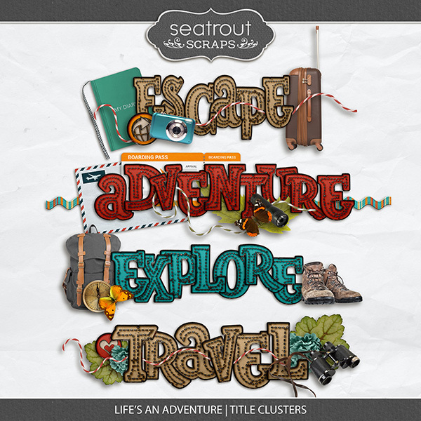 Life's An Adventure Title Clusters Digital Art - Digital Scrapbooking Kits
