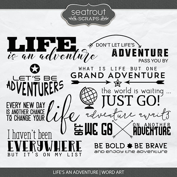 Life's An Adventure Word Art Digital Art - Digital Scrapbooking Kits