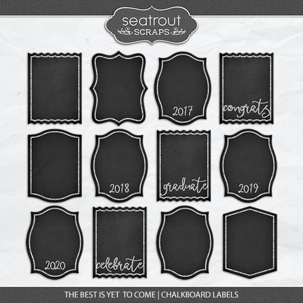 The Best Is Yet To Come - Chalkboard Labels Digital Art - Digital Scrapbooking Kits