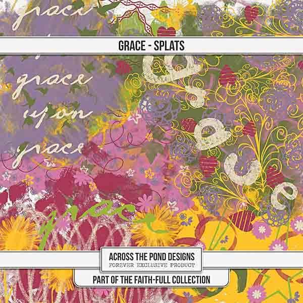 Faithfull Series - Grace - Splats Digital Art - Digital Scrapbooking Kits