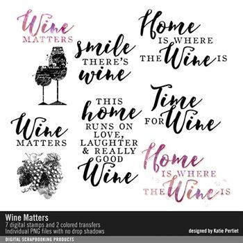 Wine Matters Brushes, Stamps And Transfers Digital Art - Digital Scrapbooking Kits