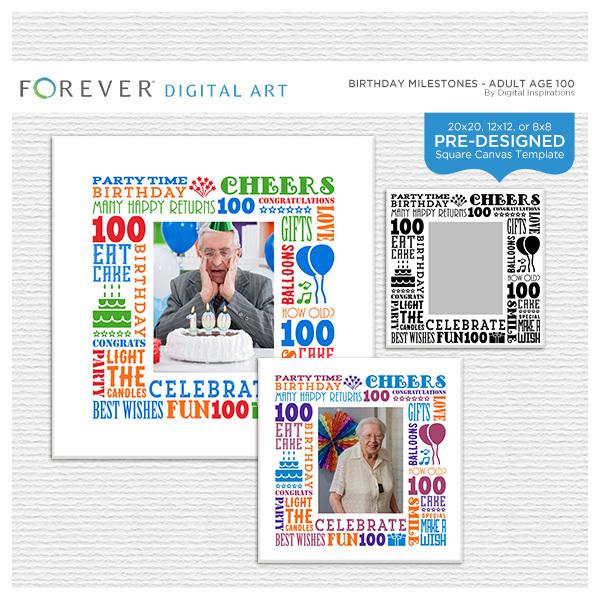 Birthday Milestones - Adult Age 100 Canvas Digital Art - Digital Scrapbooking Kits