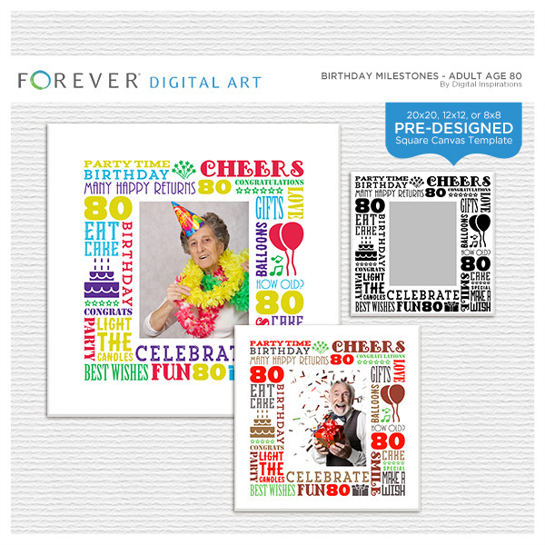 Birthday Milestones - Adult Age 80 Canvas Digital Art - Digital Scrapbooking Kits