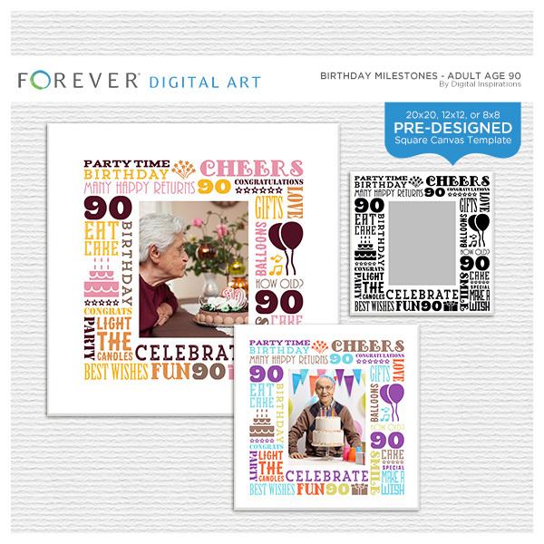 Birthday Milestones - Adult Age 90 Canvas Digital Art - Digital Scrapbooking Kits