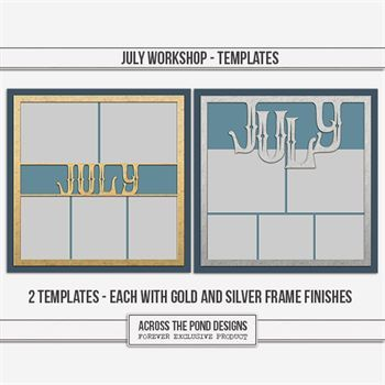 July Workshop - Templates Digital Art - Digital Scrapbooking Kits