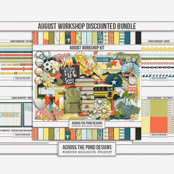 August Workshop - Discounted Bundle Digital Art - Digital Scrapbooking Kits